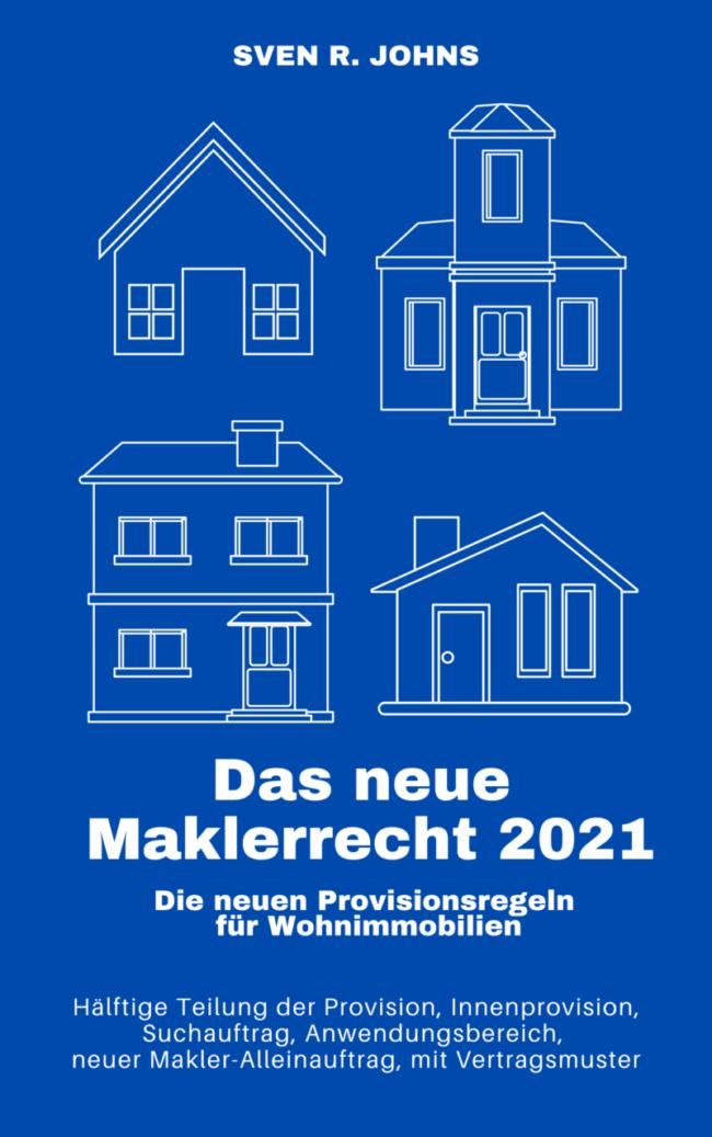 Buch Das neue Maklerrecht 2021 für Immobilienmakler